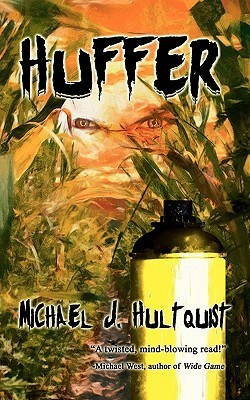 Huffer  by  Michael J. Hultquist