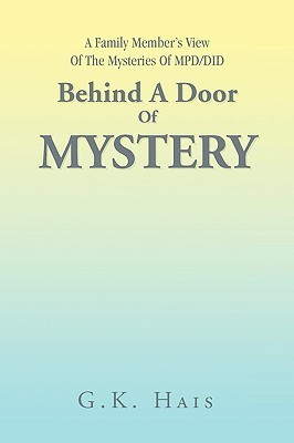 Behind a Door of Mystery G. K. Hais