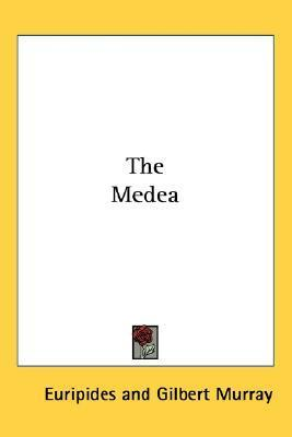 The Medea  by  Euripides
