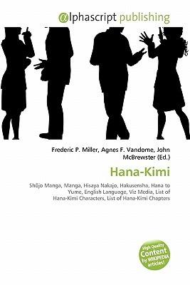 Hana-Kimi  by  Frederic P.  Miller