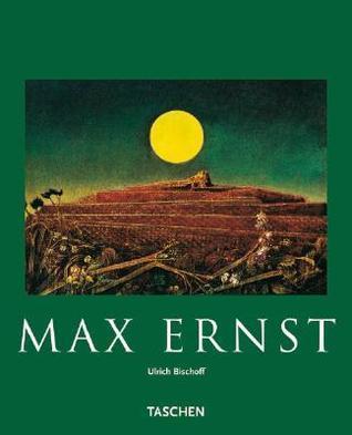 Ernst: Beyond Painting  by  Ulrich Bischoff