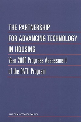 The Partnership for Advancing Technology in Housing: Year 2000 Progress Assessment of the Path Program Committee for Oversight and Assessment o