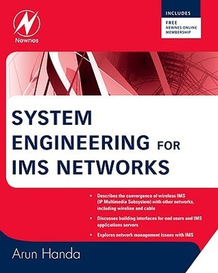 System Engineering for IMS Networks Arun Handa