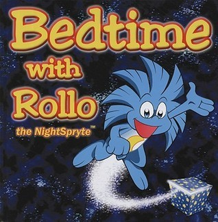 Bedtime With Rollo The Nightspryte  by  David Bier