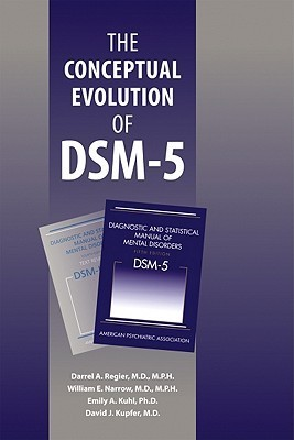 The Conceptual Evolution of DSM-5  by  Darrel A. Regier