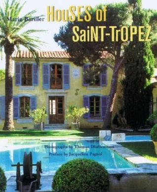 Houses of Saint-Tropez  by  Marie Bariller