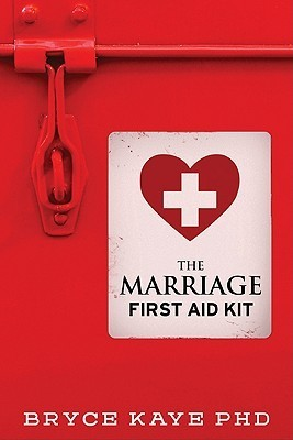 The Marriage First Aid Kit  by  Bryce Kaye