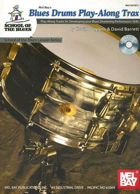 Blues Drums Play-Along Trax [With Companion CD]  by  Kevin Coggins