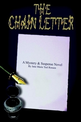 The Chain Letter  by  Jane Marie Teel Rossen