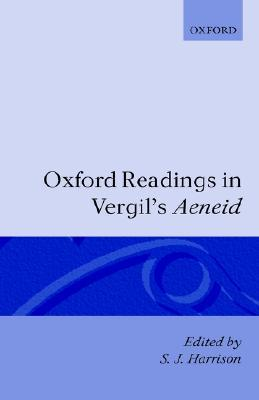 Oxford Readings in Vergils Aeneid  by  Stephen J. Harrison