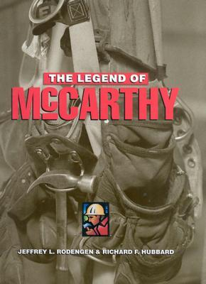 The Legend of McCarthy  by  Jeffrey L. Rodengen