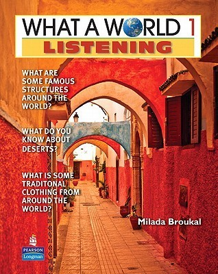 What a World Listening 1: Amazing Stories from Around the Globe  by  Milada Broukal