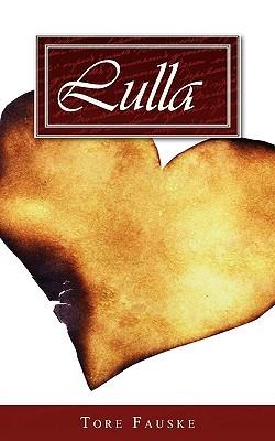 Lulla  by  Tore Fauske