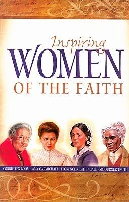 Inspiring Women of the Faith  by  Sam Wellman