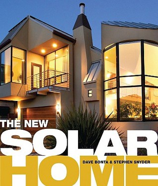 The New Solar Home  by  Dave  Bonta