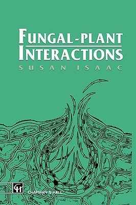 Fungal-Plant Interactions  by  Susan Isaac
