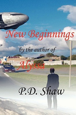 New Beginnings  by  P.D. Shaw
