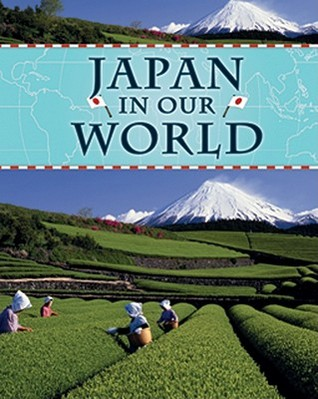Japan in Our World  by  Jim Pipe