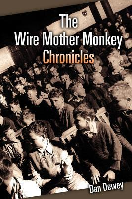 The Wire Mother Monkey Chronicles Dan Dewey