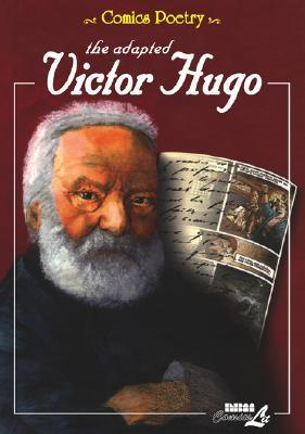 The Adapted Victor Hugo  by  Victor Hugo