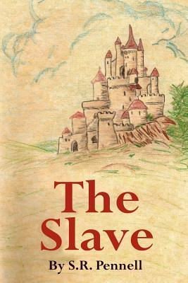 The Slave S. R. Pennell
