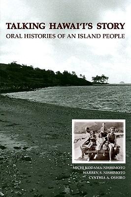Hanahana: An Oral History Anthology of Hawaiis Working People Michi Kodama-Nishimoto