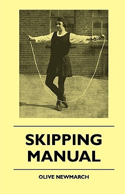 Skipping Manual  by  Olive Newmarch