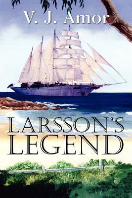 Larssons Legend  by  V. J. Amor
