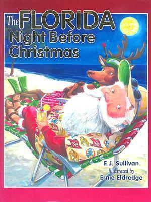 The Florida Night Before Christmas  by  Ellen Sullivan