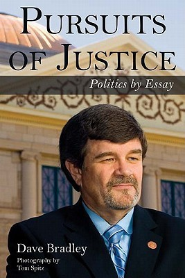 Pursuits of Justice: Politics  by  Essay by Dave Bradley