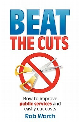 Beat the Cuts Rob Worth
