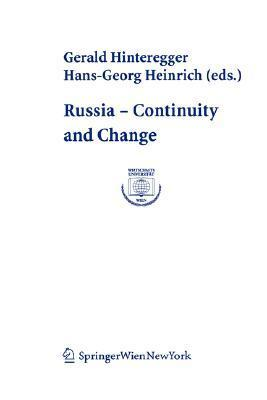 Russia Continuity and Change  by  Gerald Hinteregger