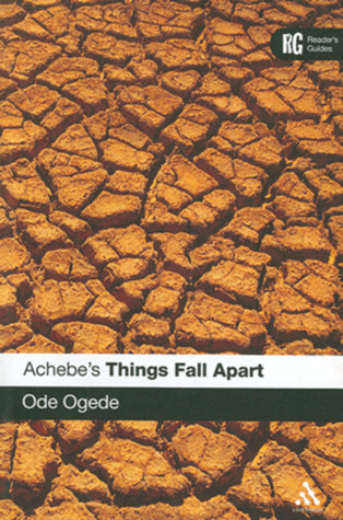 Achebes Things Fall Apart Ode Ogede