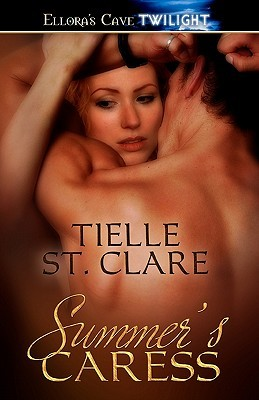 Summers Caress  by  Tielle St. Clare