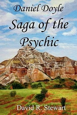Daniel Doyle, Saga of the Psychic David R. Stewart
