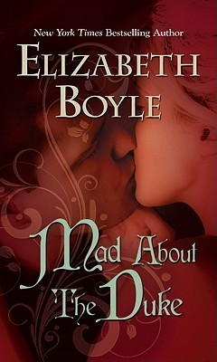 Mad about the Duke  by  Elizabeth Boyle