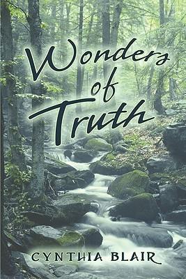 Wonders of Truth Cynthia Blair