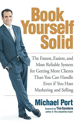 The Contrarian Effect: Why It Pays (Big) to Take Typical Sales Advice and Do the Opposite  by  Michael Port