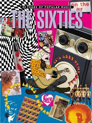 The Sixties  by  Warner Brothers Publications