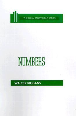Numbers (Dsb) Hc (Daily Study Bible  by  W Riggans
