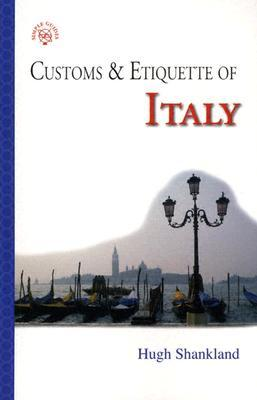 Simple Etiquette in Italy  by  Hugh Shankland