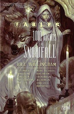 Fables: 1001 Nights of Snowfall Bill Willingham