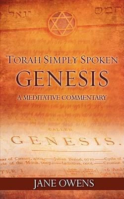 Torah Simply Spoken - Genesis Jane Owens