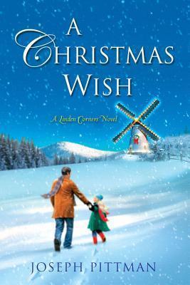 A Christmas Wish Joseph Pittman