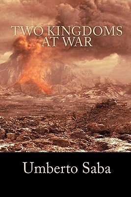 Two Kingdoms at War: What Your Intercession Can Do  by  Umberto Saba