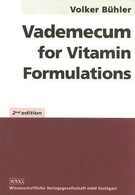 Vademecum for Vitamin Formulations: [With CDROM] Volker Bühler