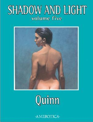 Shadow and Light: Volume Five  by  Quinn