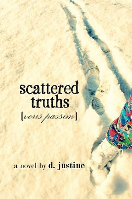 Scattered Truths d. justine