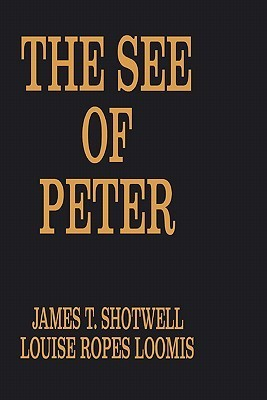The See of Peter  by  Louise R. Loomis