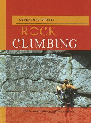 Rock Climbing  by  Scott Wurdinger